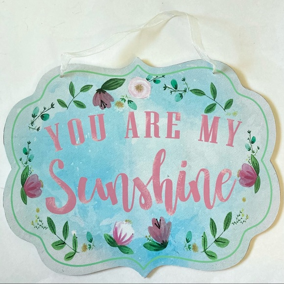 You Are My Sunshine Wooden Hanging Sign Decor Decoration Blue Pink Floral Flower